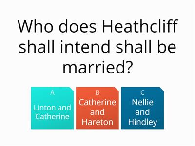Wuthering Heights part two the big quiz