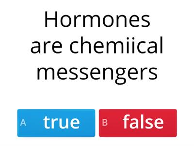 hormones true or false