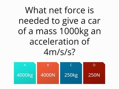 Force mass and acceleration quiz