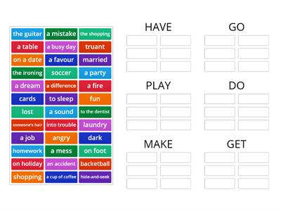 Collocations: have, go, play, do, make, get