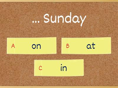 Prepositions of time: ON/AT/IN
