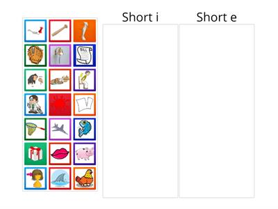 Sort the Short Vowel Sounds i/e