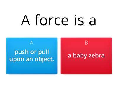 forces quiz primary forces