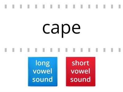 Copy of Long or short vowel sounds