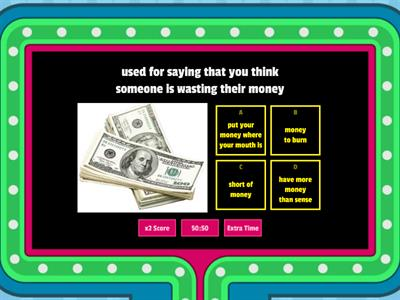 Money idioms and expressions