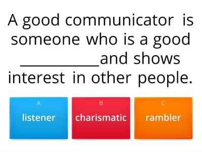 Good communicators