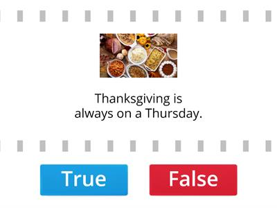 Final Thanksgiving True or False
