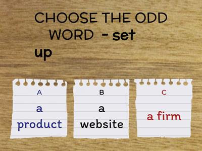 New English File Upper-Intermediate 7B Business and Advertising VERBS Choose one odd word