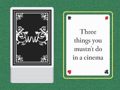 Three things (must/mustn't /have to)