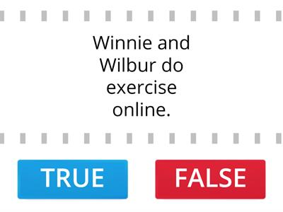 Winnie Stays at home: True or False