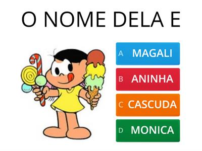 QUIZ TURMA MONICA