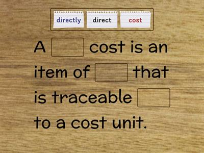 A direct cost- Management Accounting - Elements of Costing - AAT 2 & 3