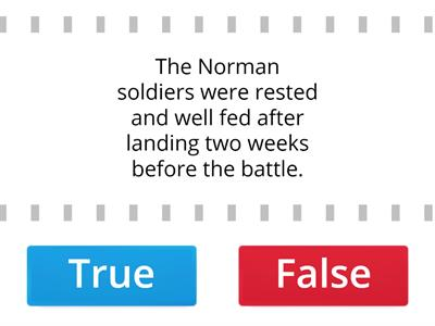 The Battle of Hastings - True or False