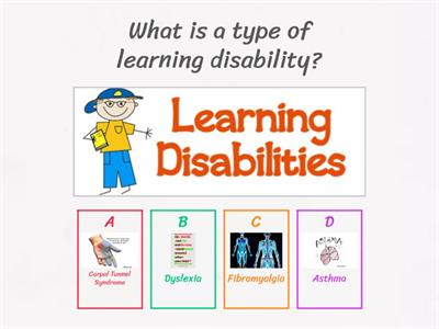 Learning disabilities.