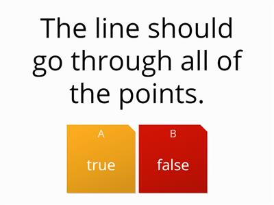 line of best fit true or false quiz
