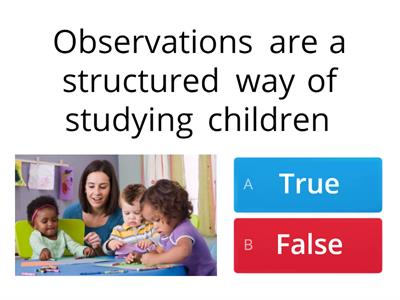 Reasons for observing children