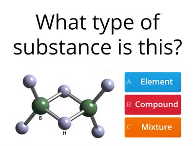 atom, molecule, element, compound, mixture quiz