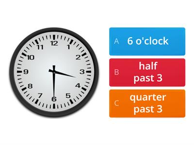 o`clock / half past / quarter past /quarter to