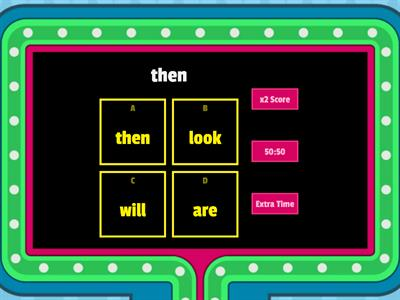 Sight Words: then, look, will, are
