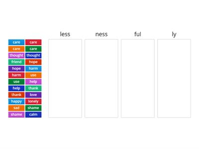 Suffixes - less, ness, ful, ly