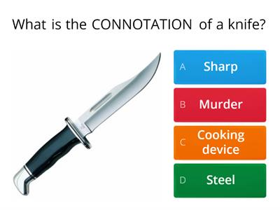 Connotations v Denotations Quiz