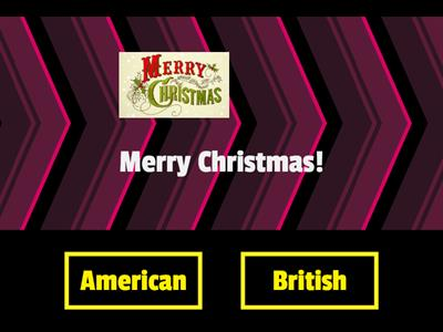 American or British? Christmas Traditions Quiz