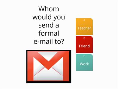 Whom would you send a formal e-mail to?