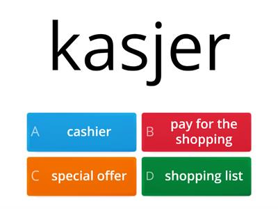 Lesson 2.1 – Shopping (Zakupy) - TEST - English Class A2
