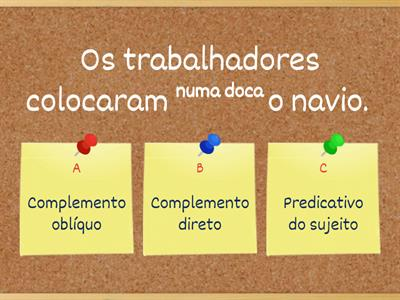 Distinguir complementos direto, indireto, oblíquo e predicativo do sujeito