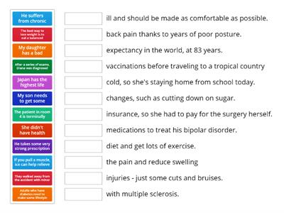 Health and sickness - Match the two parts of the sentence.
