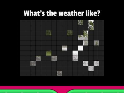 What's the weather like? - Image Quiz