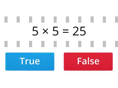 Times tables x 5 True or False
