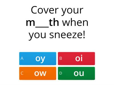 9.5 Spelling Sentences with oy oi ow ou