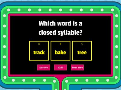 closed, open, vce syllables