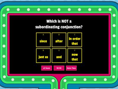 Subordinating conjunctions quiz