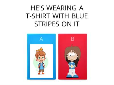 HE/SHE`S WEARING - quiz