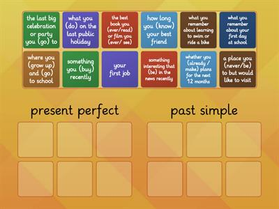 present perfect / past simple TALK ABOUT