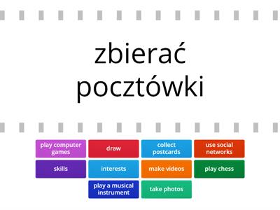 Unit 1 - Skills and interests - Repetytorium Ósmoklasisty część 1