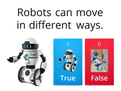 "Gr.3 -Week 9 -I can say ""True or False"" about Robots."