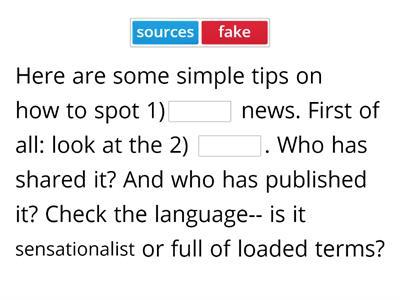 "D. Listen to the on ""How to Spot Fake News?"" and complete the missing information."