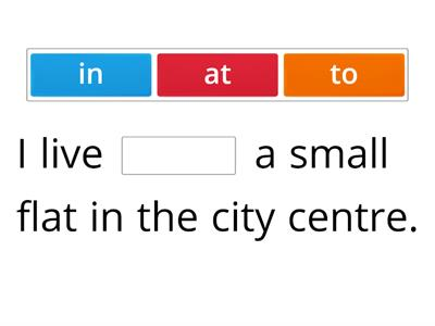 "Copy of Prepositions of place ""in at to"""