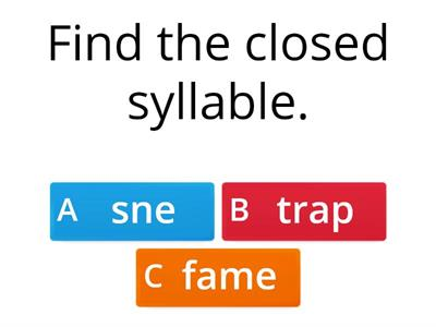 Find the Closed or Silent e Syllable