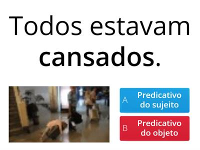 Predicativo do sujeito x predicativo do objeto