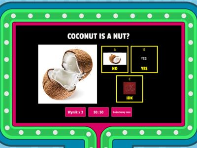 WHAT DO YOU KNOW ABOUT COCONUTS?