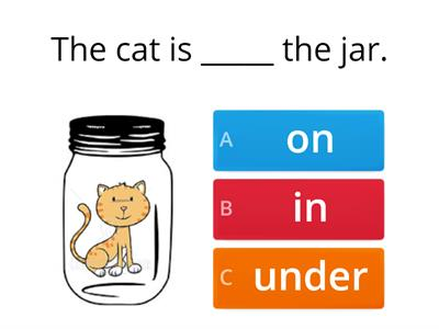 Prepositions in - on - under
