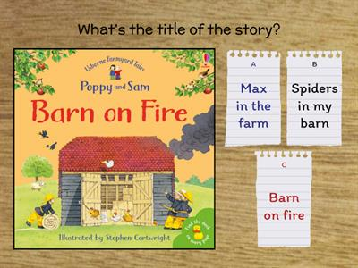Barn on fire - StoryCorner