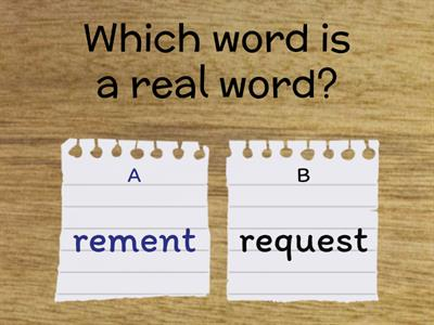 4.2 Which one is a real word?