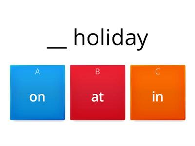 PREPOSITIONS HOLIDAYS