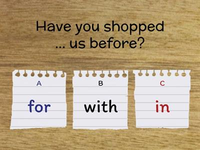 1) Shopping Online Phrases with prepositions: watch https://www.youtube.com/watch?v=PrwQ-guwvfs and complete