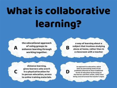 A.Collaborative Learning: Read the article on page 67 and answer the following questions.